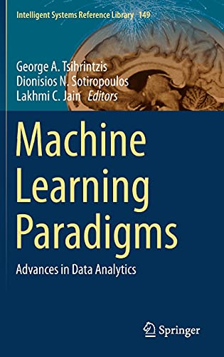 Machine Learning Paradigms: Advances in Data Analytics