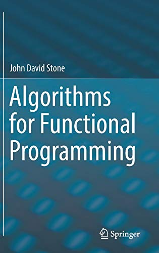 Algorithms for Functional Programming