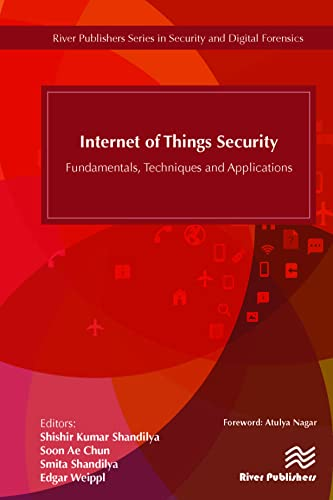 Internet of Things Security: Fundamentals, Techniques and Applications