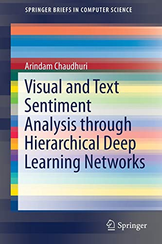 Visual and Text Sentiment Analysis through Hierarchical Deep Learning Networks